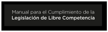 Manual de Libre Competencia